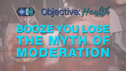 SOTT FOCUS: Objective:Health #14 – Booze You Lose – The Myth of Moderation