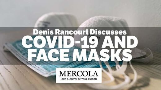 SOTT FOCUS: Dr Mercola Interviews Denis Rancourt: 'There is no Scientific Evidence That Facemasks Inhibit Viral Spread'